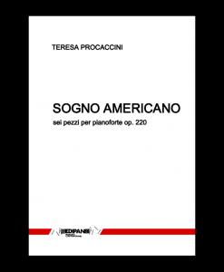TERESA PROCACCINI Sogno americano op. 220